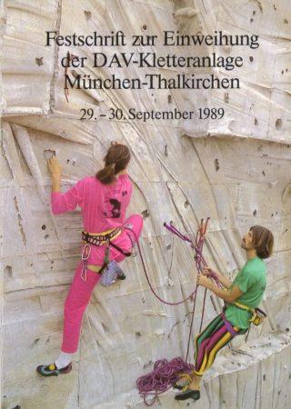 Festschrift zur Einweihung der DAV-Kletteranlage München-Thalkirchen, Alpines Museum